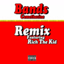 Bands (Remix)