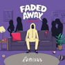 Faded Away (Cabu Remix)