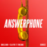 Answerphone (CLiQ Remix)