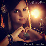 Baby I Love You - Tiffany Alvord