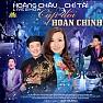 LK Những Chuyện Tình Bất Hủ (Liveshow) - Hoàng Châu