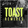 Toast (Zeke Beats Remix)