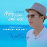 Liên Khúc Ngày Xưa Em Nói (Deep House Tropical Mix) - Viết Trung