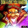 Ooh I Love You Rakeem (Inst)