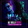 Mi Mala (Remix)
