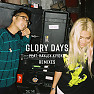Glory Days (Trifect Remix)