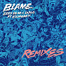 Blame (Gorgon City Remix)
