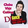 Anh Xin Lỗi Em (Remix) - Châu Việt Cường