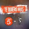 Te Quiero Más (Remix)