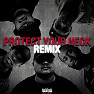 Protect Your Neck (Remix)