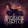 Andamos Fuerte (Remix)