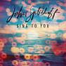Sing To You - John Splithoff
