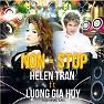 Nonstop - Helen Trần , Lương Gia Huy