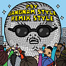 Gangnam Style (Diplo Remix) - PSY