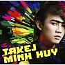 Tháng Năm Học Trò - Takej Minh Huy