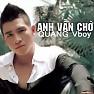 Anh Vẫn Chờ - Quang Vboy