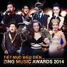 Mình Yêu Nhau Đi, Nhắn Gió Mây Rằng Anh Yêu Em (Zing Music Awards 2014)