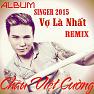 Vui Trong Ngày Cưới (Remix) - Châu Việt Cường