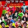 Liên Khúc Đón Xuân - Phương Vy,Nguyễn Phi Hùng,Rainbow Boys