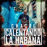Calentando La Habana