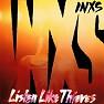 Listen Like Thieves - INXS