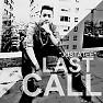 Bai hat Cuộc Gọi Cuối (Last Call)