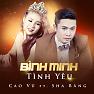 Bình Minh Tình Yêu - Cao Vũ, Sha Băng