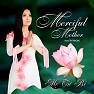 Merciful Mother - Hà Phương