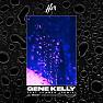 Gene Kelly (Remix)