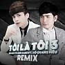 LK Tôi Là Tôi 1 - 2 (Remix) - Quách Thành Danh