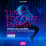 I Live For That Energy (Asot 800 Anthem) (Exis Extended Remix)