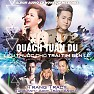 Liều Thuốc Cho Trái Tim (DJ Trang Tracy Remix) - Quách Tuấn Du