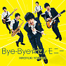 Bye-Bye☆Ceremony