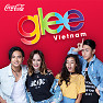 Dream Girl (Glee Vietnam OST - Tập 13)