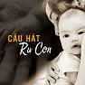 Hát Ru Bắc Bộ - Various Artists