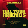 Tell Your Friends (Extended Remix)