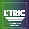 The Way You Are (Zander Remix)