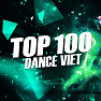 Top 100 Dance Việt