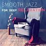 Smooth (Instrumental Music)