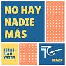 No Hay Nadie Más (Remix)