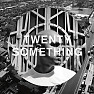 Twenty-Something (Kornél Kovács Remix)