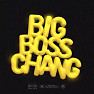 Big Boss Chang